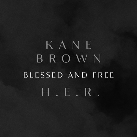 Kane Brown, H.E.R. - Blessed & Free