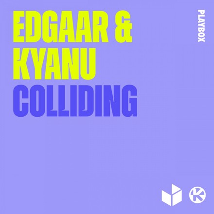 Edgaar, KYANU - Colliding