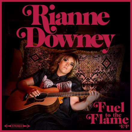 Rianne Downey - Fuel To The Flame EP