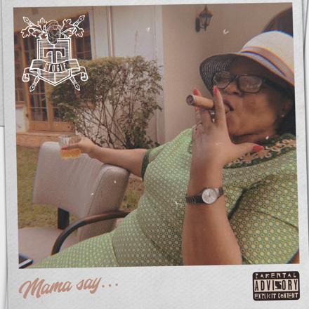 Stogie T - Mama Say... - Single
