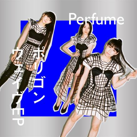 Perfume - Polygon Wave EP