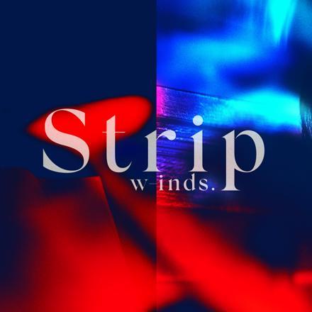 w-inds./Strip