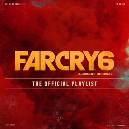 FAR CRY 6 - THE OFFICIAL PLAYLIST