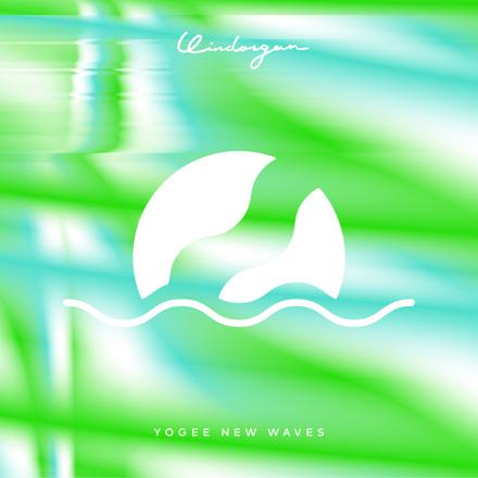 Yogee New Waves「WINDORGAN」