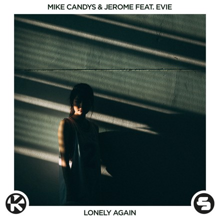 Mike Candys, Jerome, EVIE - Lonely Again