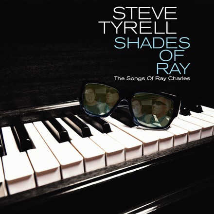 Steve Tyrell - Shades of Ray: The Songs of Ray Charles