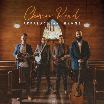 Chosen Road - Appalachian Hymns