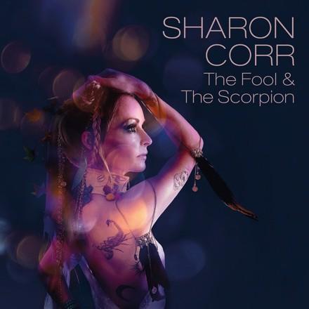 Sharon Corr - The Fool & The Scorpion