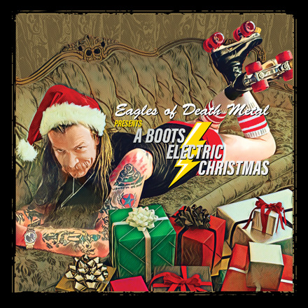 Eagles of Death Metal Presents A Boots Electric Christmas