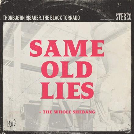Thorbjørn Risager - Same Old Lies – The Whole Shebang