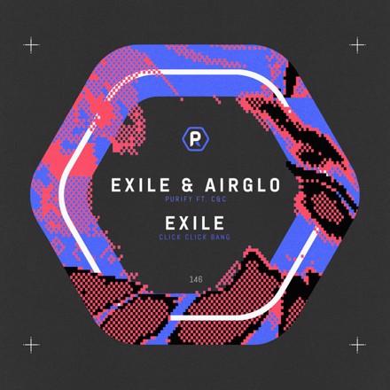Exile, AIRGLO - Purify / Click Click Bang