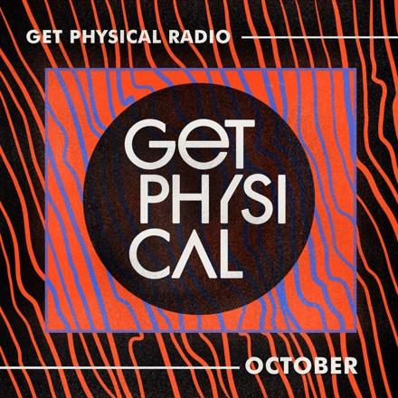 Get Physical Radio - Get Physical Radio - October 2021