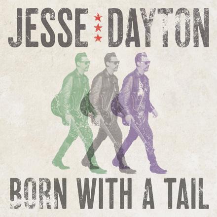 Jesse Dayton - Born With A Tail