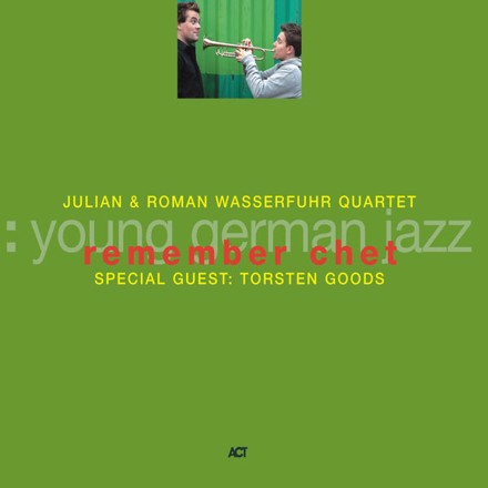 Julian & Roman Wasserfuhr - Remember Chet