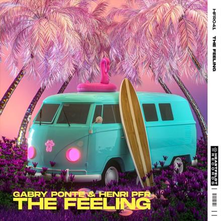 Gabry Ponte, Henri PFR - The Feeling