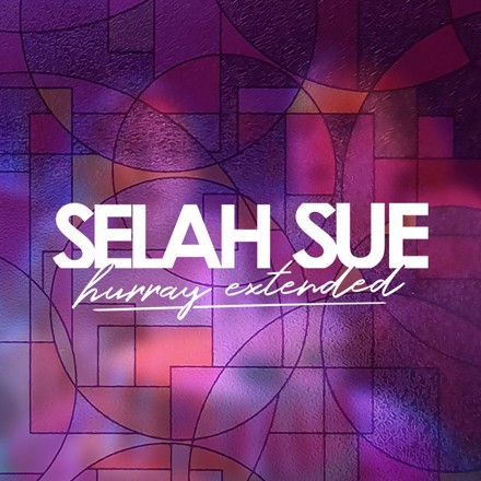 Selah Sue - Hurray (Extended)
