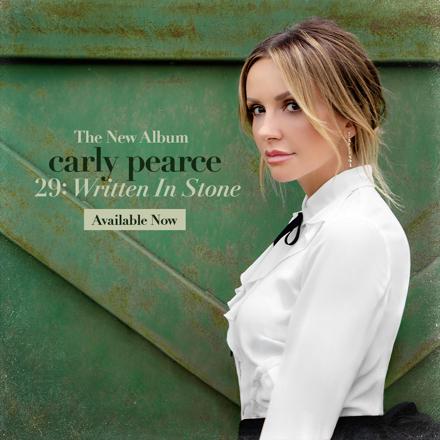 Carly Pearce • 29: Written In Stone