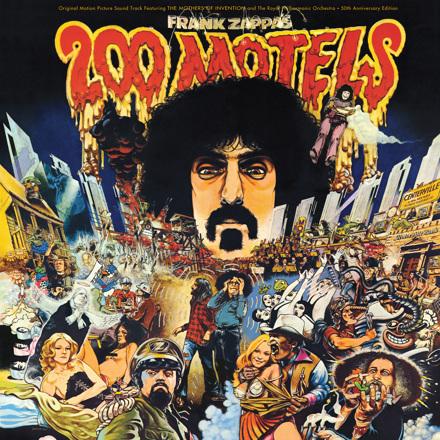 FRANK ZAPPA - 200 MOTELS (50TH ANNIVERSARY)