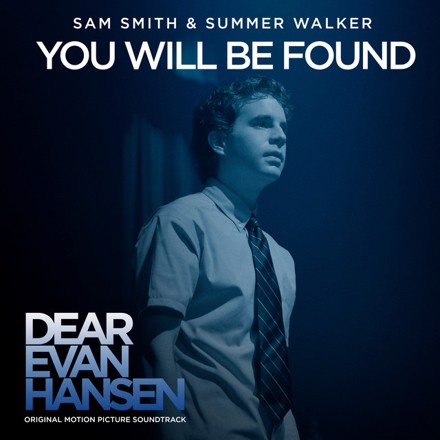 """Sam Smith, Summer Walker - You Will Be Found (with Summer Walker) - From The """"Dear Evan Hansen"""" Original Motion Picture Soundtrack"""