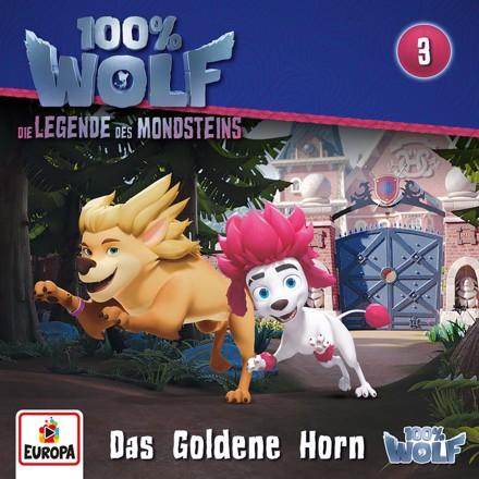 100% Wolf - Folge 3: Das Goldene Horn (Legenden des Mondstein)