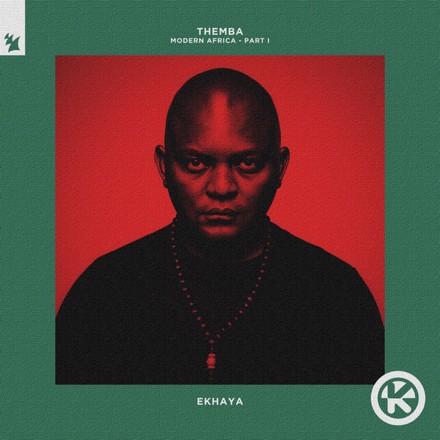 THEMBA - Modern Africa, Pt. I - Ekhaya