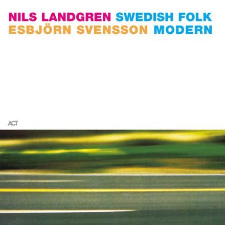 Nils Landgren, Esbjörn Svensson - Swedish Folk Modern