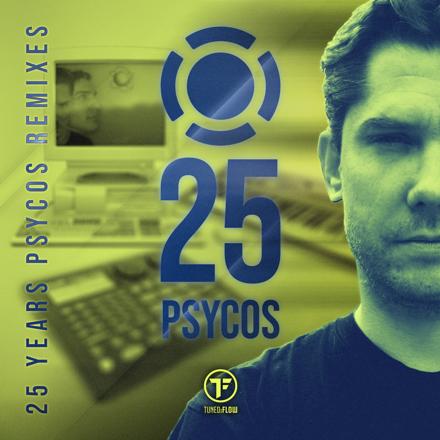 25 Years Psycos (Remixes)