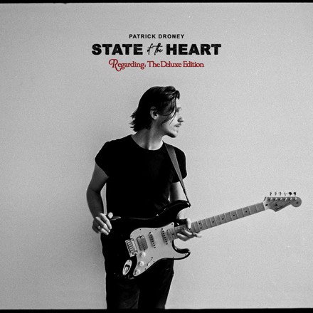 Patrick Droney - State of the Heart (The Deluxe Edition)