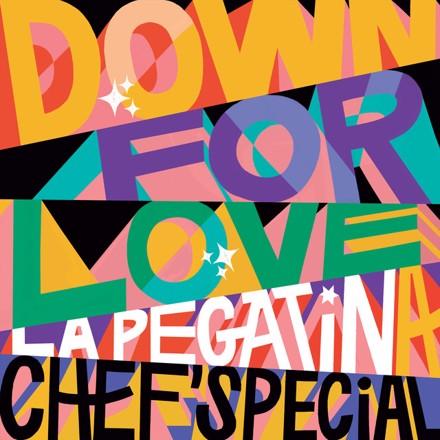 La Pegatina, Chef'Special - Down For Love
