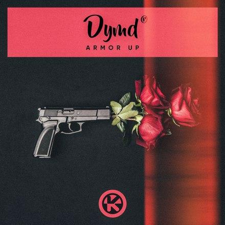 Dymd - Armor Up
