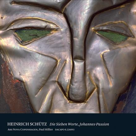 Heinrich Schütz, Paul Hillier - Schutz: Die Sieben Worte Jesu Christi am Kreuz - Johannes-Passion
