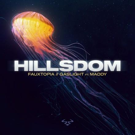 Hillsdom - Fauxtopia / Gaslight