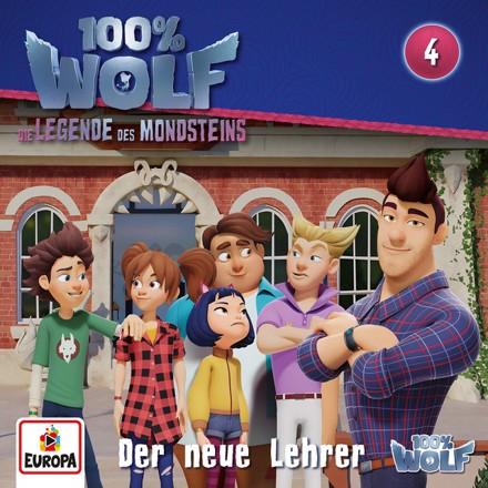 100% Wolf - Folge 4: Der neue Lehrer (Legenden des Mondstein)