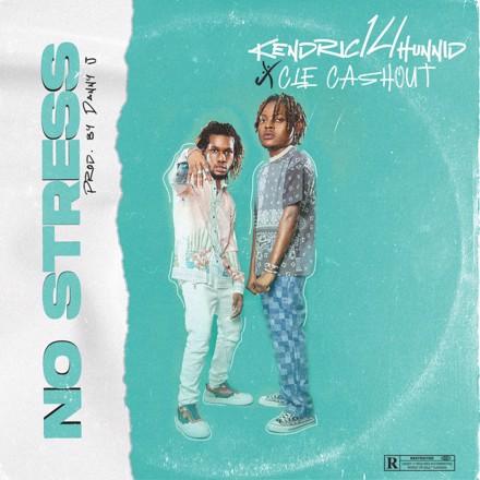 Kendric14hunnid - No Stress