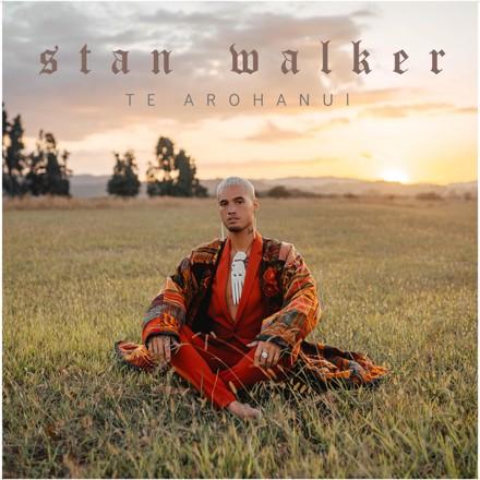 Stan Walker - Te Arohanui