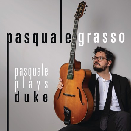 Pasquale Grasso - Pasquale Plays Duke