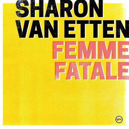 Sharon Van Etten - Femme Fatale