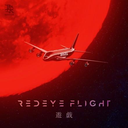 Yuugi - REDEYE FLIGHT