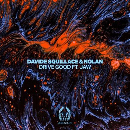 Davide Squillace, Nolan, JAW - Drive Good