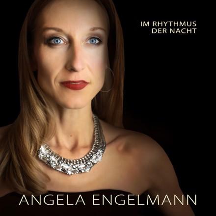 Angela Engelmann - Im Rhythmus der Nacht