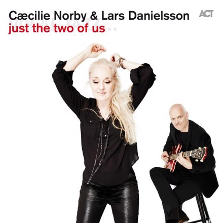 Cæcilie Norby, Lars Danielsson - Just the Two of Us