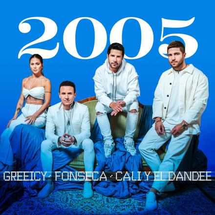 Fonseca, Greeicy, Cali y El Dandee - 2005 - Single