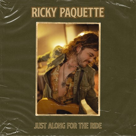 Ricky Paquette - Just Along For The Ride