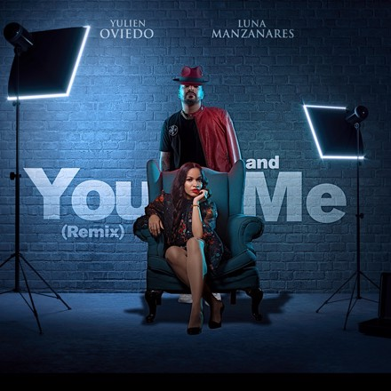 Yulien Oviedo - You And Me (Remix)