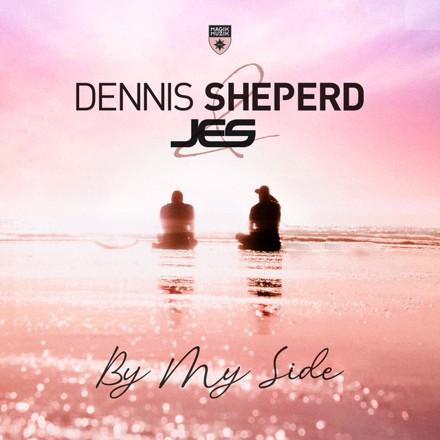 Dennis Sheperd, JES - By My Side