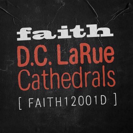 D.C. LaRue - Cathedrals