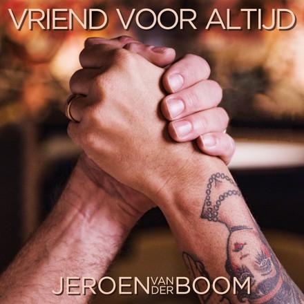 Jeroen Van Der Boom - Vriend Voor Altijd