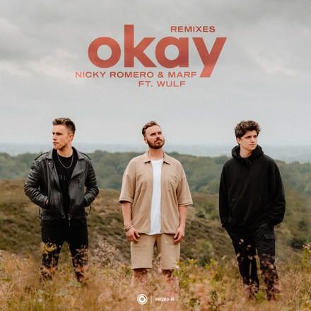 Nicky Romero, MARF, Wulf - Okay (Remixes)