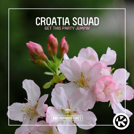 Croatia Squad - Get This Party Jumpin'