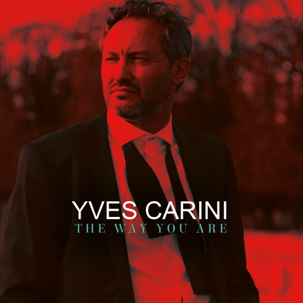 Yves Carini - the way you are